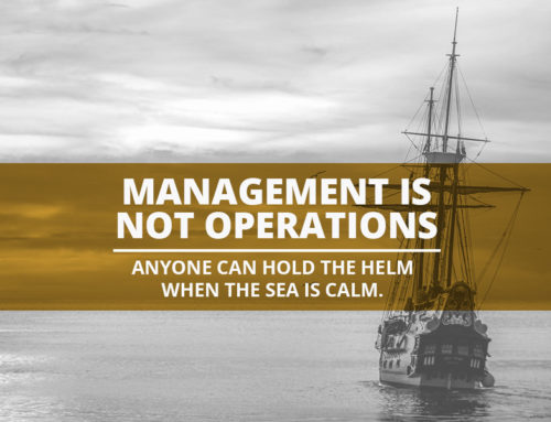 Management is Not Operations